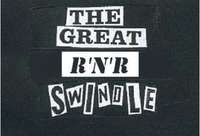 The Great R'n'R Swindle, por Mugretone.