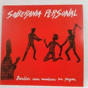Soberanía Personal – Benditos Sean Muñecos que Pegan LP (MetadonaRcds)