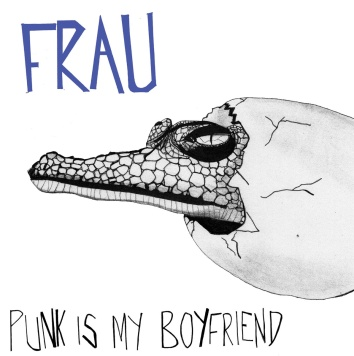 Frau Punk is my Boyfriend