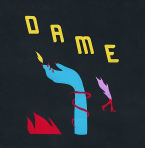 Dame – S/T Ep (Charm School Records 2017)
